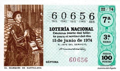 Décimo de Lotería Nacional de 1974 Sorteo 22 - EL MARQUÉS DE SANTILLANA