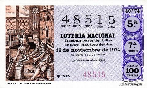 Décimo de Lotería Nacional de 1974 Sorteo 40 - TALLER DE ENCUADERNACIÓN