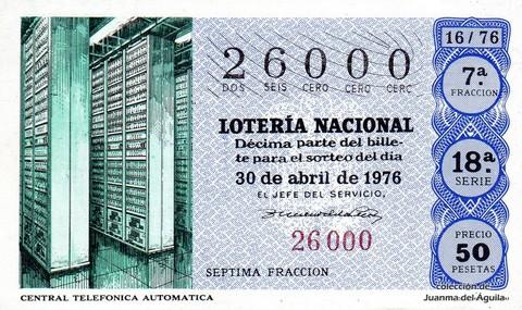 Décimo de Lotería Nacional de 1976 Sorteo 16 - CENTRAL TELEFONICA AUTOMATICA