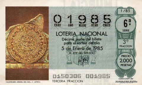 Décimo de Lotería Nacional de 1985 Sorteo 1 - CALENDARIO «PIEDRA DEL SOL». CULTURA AZTECA