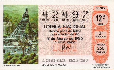 Décimo de Lotería Nacional de 1985 Sorteo 10 - PIRAMIDE DE TIKAL. CULTURA MAYA