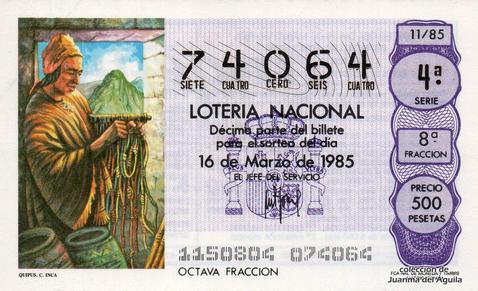 Décimo de Lotería Nacional de 1985 Sorteo 11 - QUIPUS. CULTURA INCA