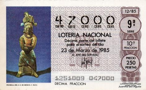 Décimo de Lotería Nacional de 1985 Sorteo 12 - FIGURILLA DEL S.E. DE MEXICO. CULTURA MAYA