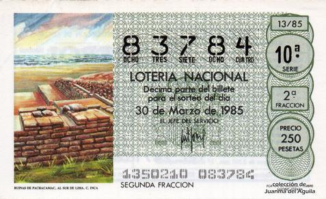 Décimo de Lotería Nacional de 1985 Sorteo 13 - RUINAS DE PACHACAMAC, AL SUR DE LIMA. CULTURA INCA
