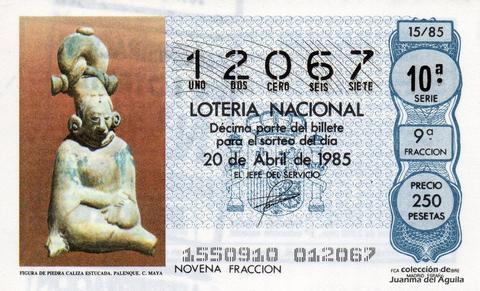 Décimo de Lotería Nacional de 1985 Sorteo 15 - FIGURA DE PIEDRA CALIZA ESTUCADA. PALENQUE. CULTURA MAYA