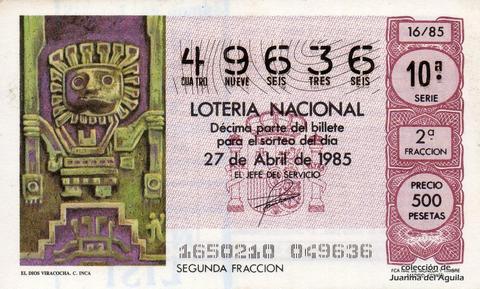 Décimo de Lotería Nacional de 1985 Sorteo 16 - EL DIOS VIRACOCHA. CULTURA INCA