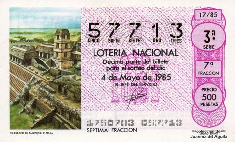 Décimo de Lotería Nacional de 1985 Sorteo 17 - EL PALACIO DE PALENQUE. CULTURA MAYA