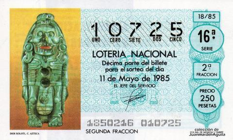 Décimo de Lotería Nacional de 1985 Sorteo 18 - DIOS XOLOTL. CULTURA AZTECA