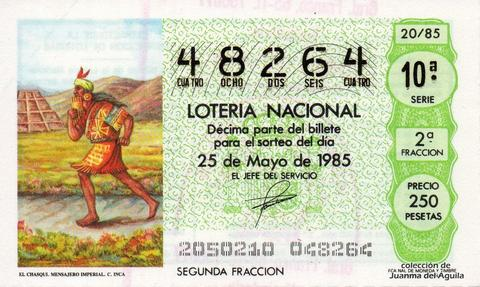 Décimo de Lotería Nacional de 1985 Sorteo 20 - EL CHASQUI. MENSAJERO IMPERIAL. CULTURA INCA