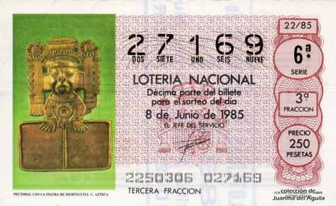 Décimo de Lotería Nacional de 1985 Sorteo 22 - PECTORAL CON LA FIGURA DE XIUHTECUTLI. CULTURA AZTECA