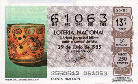 Décimo de Lotería Nacional de 1985 Sorteo 25 - VASIJA DE ARCILLA CON JEROGLIFICOS.CULTURA MAYA