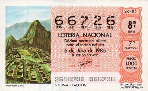 Décimo de Lotería Nacional de 1985 Sorteo 26 - MACHU-PICCHU. CULTURA INCA