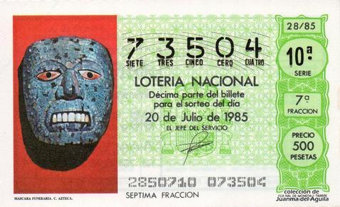 Décimo de Lotería Nacional de 1985 Sorteo 28 - MASCARA FUNERARIA. CULTURA AZTECA
