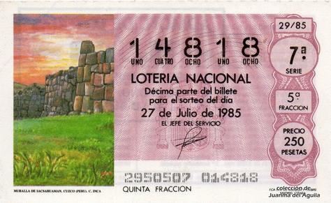 Décimo de Lotería Nacional de 1985 Sorteo 29 - MURALLA DE SACSAHUAMAN. CUZCO (PERU). CULTURA INCA