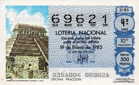 Décimo de Lotería Nacional de 1985 Sorteo 3 - TEMPLO DE LAS INSCRIPCIONES. PALENQUE. CULTURA MAYA