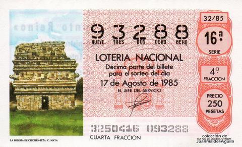 Décimo de Lotería Nacional de 1985 Sorteo 32 - LA IGLESIA DE CHICHEN-ITZA. CULTURA MAYA