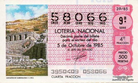 Décimo de Lotería Nacional de 1985 Sorteo 39 - LOS BAÑOS DE TAMBOMACHAY. CULTURA INCA