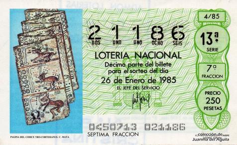 Décimo de Lotería Nacional de 1985 Sorteo 4 - PAGINA DEL CODICE TRO-CORTESIANUS. CULTURA MAYA