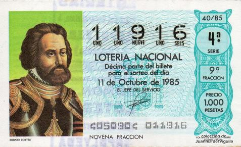 Décimo de Lotería Nacional de 1985 Sorteo 40 - HERNAN CORTES
