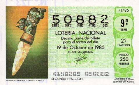 Décimo de Lotería Nacional de 1985 Sorteo 41 - CUCHILLO DE CEREMONIAS EN OBSIDIANA. CULTURA AZTECA