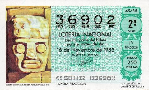 Décimo de Lotería Nacional de 1985 Sorteo 45 - CABEZAS INCRUSTADAS. TEMPLO DE TIAHUANACO. CULTURA INCA