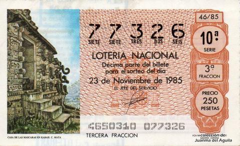 Décimo de Lotería Nacional de 1985 Sorteo 46 - CASA DE LAS MASCARAS EN KABAH. CULTURA MAYA