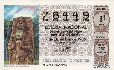 Décimo de Lotería Nacional de 1985 Sorteo 48 - ESTELA H DE COPAN (HONDURAS). CULTURA MAYA