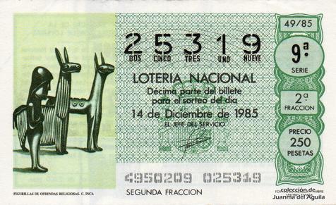 Décimo de Lotería Nacional de 1985 Sorteo 49 - FIGURILLAS DE OFRENDAS RELIGIOSAS. CULTURA INCA