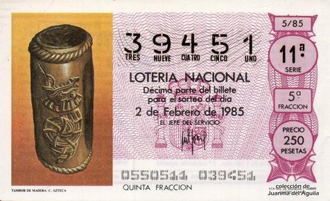 Décimo de Lotería Nacional de 1985 Sorteo 5 - TAMBOR DE MADERA. CULTURA AZTECA