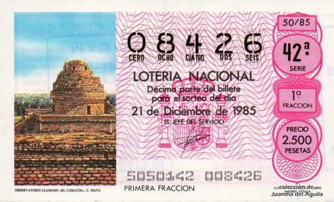Décimo de Lotería Nacional de 1985 Sorteo 50 - OBSERVATORIO LLAMADO «EL CARACOL». CULTURA MAYA