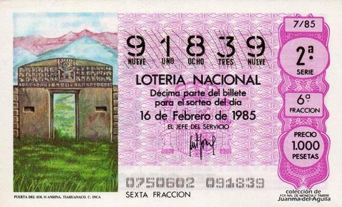 Décimo de Lotería Nacional de 1985 Sorteo 7 - PUERTA DEL SOL O ANDINA. TIAHUANACO. CULTURA INCA