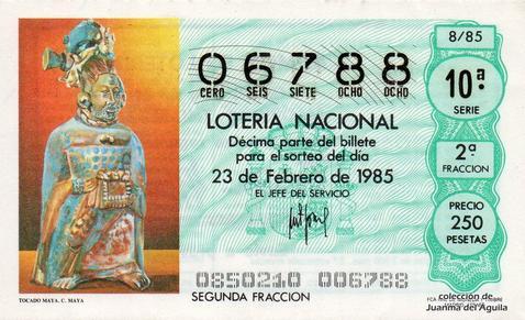 Décimo de Lotería Nacional de 1985 Sorteo 8 - TOCADO MAYA. CULTURA MAYA
