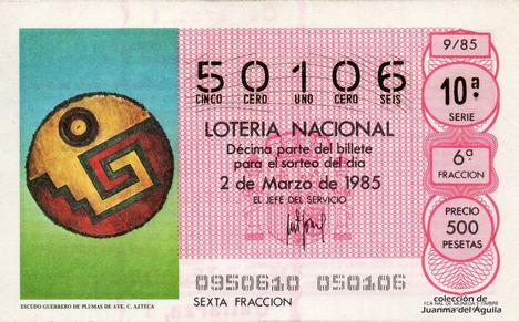 Décimo de Lotería Nacional de 1985 Sorteo 9 - ESCUDO GUERRERO DE PLUMAS DE AVE. CULTURA AZTECA