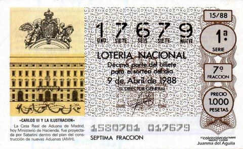 Décimo de Lotería Nacional de 1988 Sorteo 15 - «CARLOS III Y LA ILUSTRACION» - CASA REAL DE ADUANA DE MADRID