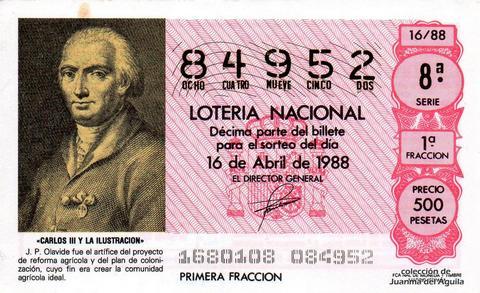 Décimo de Lotería Nacional de 1988 Sorteo 16 - «CARLOS III Y LA ILUSTRACION» - J.P. OLAVIDE. ARTIFICE DEL PROYECTO DE REFORMA AGRICOLA