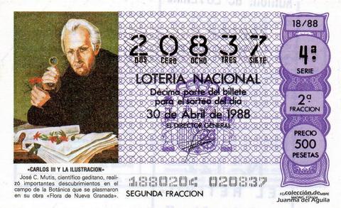 Décimo de Lotería Nacional de 1988 Sorteo 18 - «CARLOS III Y LA ILUSTRACION» - JOSE C. MUTIS. CIENTIFICO GADITANO