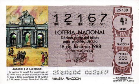 Décimo de Lotería Nacional de 1988 Sorteo 25 - «CARLOS III Y LA ILUSTRACION» - PUERTA DE ALCALA, CONSTRUIDA EN 1778 (MADRID)