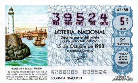 Décimo de Lotería Nacional de 1988 Sorteo 42 - «CARLOS III Y LA ILUSTRACION» - PUERTO DE LA HABANA. CUBA