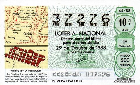 Décimo de Lotería Nacional de 1988 Sorteo 44 - «CARLOS III Y LA ILUSTRACION» - LA CAROLINA FUE FUNDADA EN 1767 POR OLAVIDE