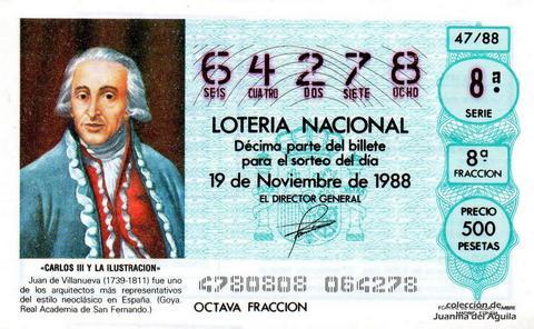 Décimo de Lotería Nacional de 1988 Sorteo 47 - «CARLOS III Y LA ILUSTRACION» - JUAN DE VILLANUEVA (1739-1811). ARQUITECTO