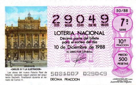 Décimo de Lotería Nacional de 1988 Sorteo 50 - «CARLOS III Y LA ILUSTRACION» - PALACIO REAL DE MADRID, FINALIZADO DURANTE EL REINADO DE CARLOS III