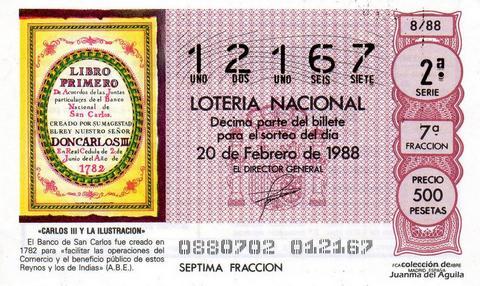 Décimo de Lotería Nacional de 1988 Sorteo 8 - «CARLOS III Y LA ILUSTRACION» - BANCO DE SAN CARLOS, CREADO EN 1782