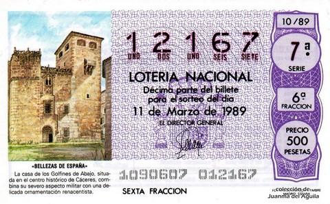 Décimo de Lotería Nacional de 1989 Sorteo 10 - «BELLEZAS DE ESPAÑA» - CASA DE LOS GOLFINES DE ABAJO (CACERES)