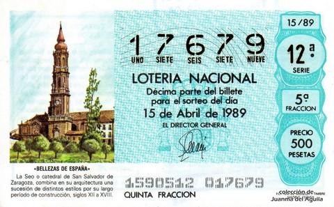Décimo de Lotería Nacional de 1989 Sorteo 15 - «BELLEZAS DE ESPAÑA» - LA SEO O CATEDRAL DE SAN SALVADOR DE ZARAGOZA (SIGLOS XII - XVIII)