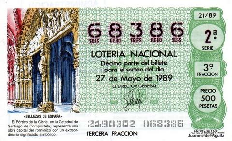 Décimo de Lotería Nacional de 1989 Sorteo 21 - «BELLEZAS DE ESPAÑA» - PORTICO DE LA GLORIA, EN LA CATEDRAL DE SANTIAGO DE COMPOSTELA