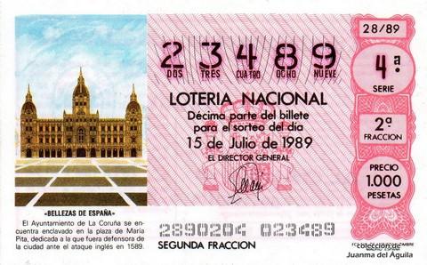Décimo de Lotería Nacional de 1989 Sorteo 28 - «BELLEZAS DE ESPAÑA» - AYUNTAMIENTO DE LA CORUÑA