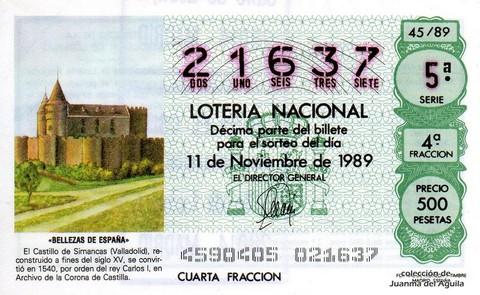 Décimo de Lotería Nacional de 1989 Sorteo 45 - «BELLEZAS DE ESPAÑA» - CASTILLO DE SIMANCAS (VALLADOLID)