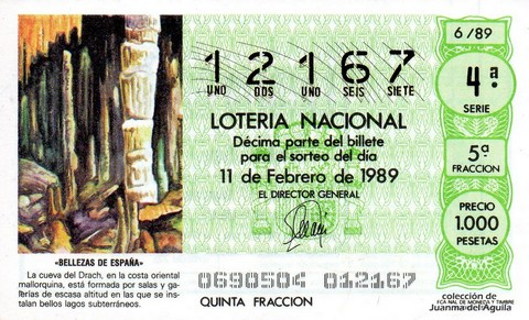 Décimo de Lotería Nacional de 1989 Sorteo 6 - «BELLEZAS DE ESPAÑA» - CUEVA DEL DRACH, EN LA COSTA ORIENTAL MALLORQUINA