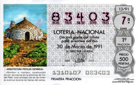 Décimo de Lotería Nacional de 1991 Sorteo 13 - «ARQUITECTURA POPULAR ESPAÑOLA» - «BOMBO» o «TOMBO» (CIUDAD REAL)