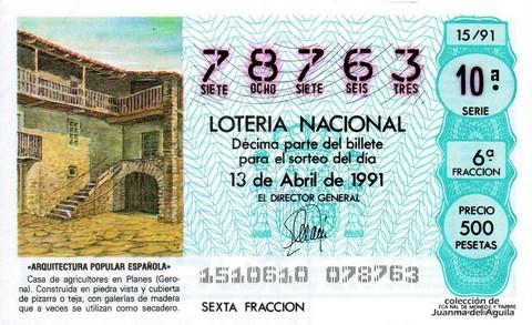 Décimo de Lotería Nacional de 1991 Sorteo 15 - «ARQUITECTURA POPULAR ESPAÑOLA» - CASA DE AGRICULTORES EN PLANES (GERONA)